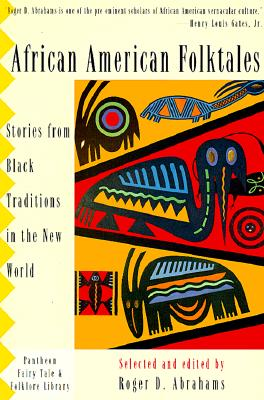 African American Folktales By Abrahams, Roger D. (EDT)